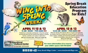 "Two Spring Break Education Programs at WMHO: ""Wing into Spring"""